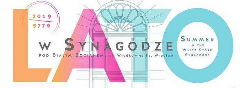 Muzyczne Lato w Synagodze Pod Biaym Bocianem 2019