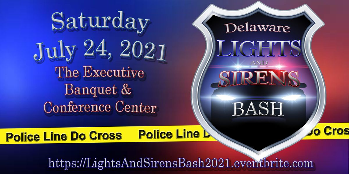 2021 Delaware Lights & Sirens Bash, 24 July | Event in Newark | AllEvents.in