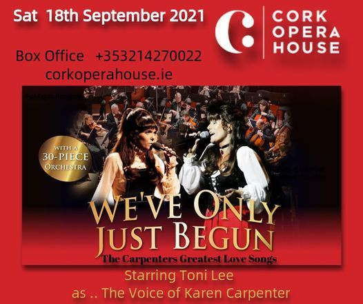 We've Only Just Begun The Carpenters at Cork Opera House, 18 September   Event in Cork   AllEvents.in