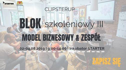 ClipsterUP - Blok szkoleniowy III Model biznesowy & Zesp