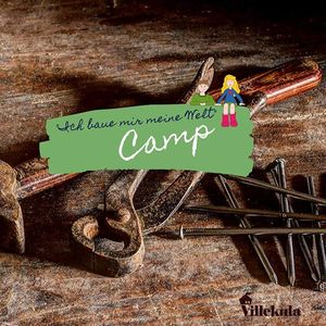 Ich bau mir meine Welt - Camp