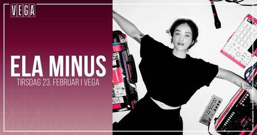 Ela Minus - VEGA, 23 February | Event in Copenhagen | AllEvents.in