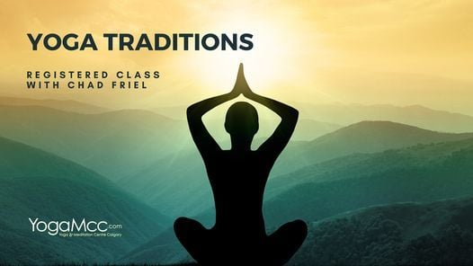 Yoga Traditions [Registered Hybrid] | Event in Calgary | AllEvents.in