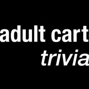 Adult Cartoons Trivia at Toll Road Brewing