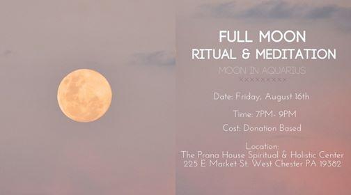 Full Moon Ritual & Meditation- Full Moon in Aquarius at The