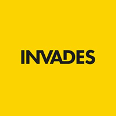 Invades