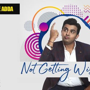 Stage Adda Presents - Not Getting Wiser by Amit Tandon