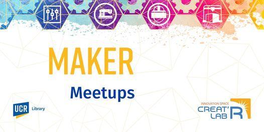 Creat'R Lab Maker Meetups, 30 October | Online Event | AllEvents.in