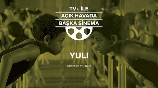 TV ile Ak Havada Baka Sinema - Yuli