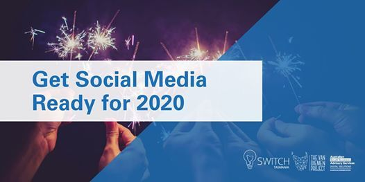 Get Social Media Ready for 2020  Launceston