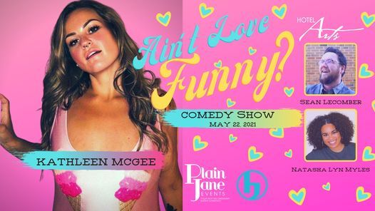 Ain't Love Funny Comedy Show, 22 May | Event in Calgary | AllEvents.in