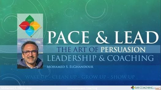 Pace & Lead: The Art of Persuasion: Leadership & Coaching, 28 June   Event in Cairo   AllEvents.in