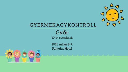 Gyermekagykontroll Győrött – 10-14 éveseknek, 8 May | Event in Gyor | AllEvents.in