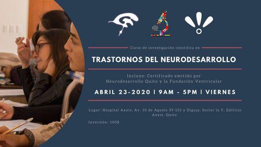 Curso de investigación científica:Trastornos del Neurodesarrollo, 20 May | Event in Quito | AllEvents.in
