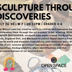 SCULPTURE THROUGH DISCOVERIES with Ariel Maloof