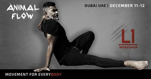 Animal Flow L1 Dubai, 11 December | Event in Dubai | AllEvents.in