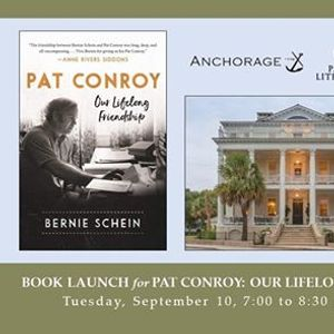 Book Launch Bernie Scheins Pat Conroy Our Lifelong Friendship