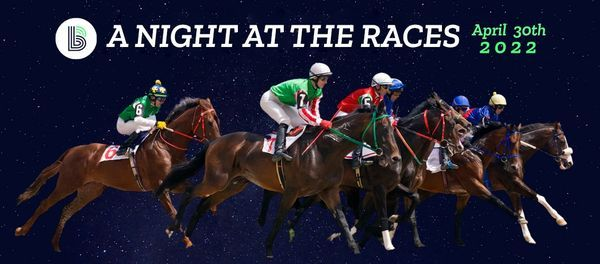 """""""A NIGHT AT THE RACES"""" - BBBS BIG EVENT, 30 April 