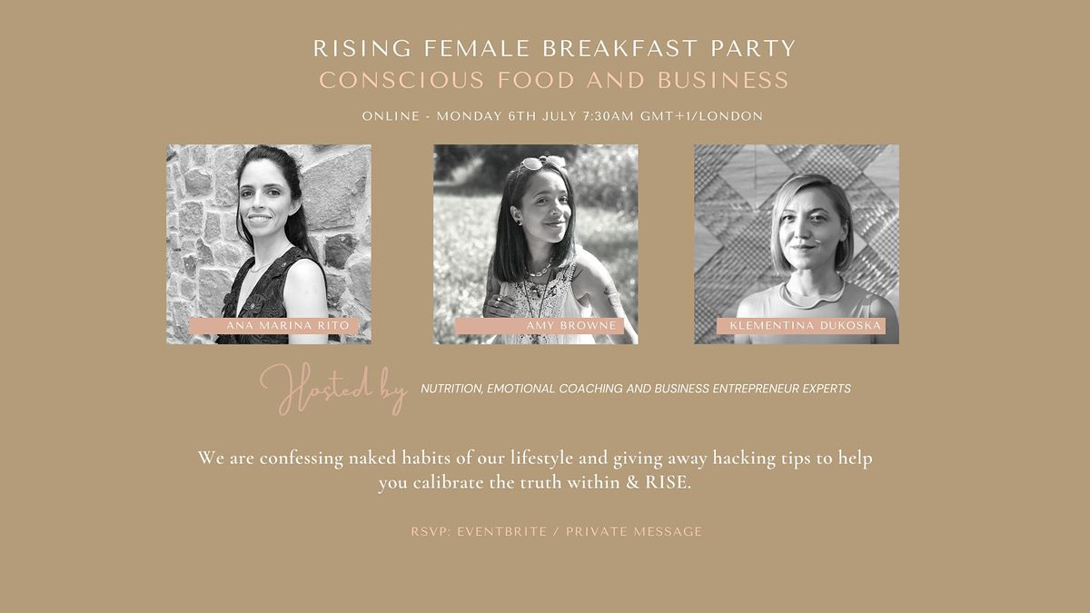 Rising Female Breakfast Party