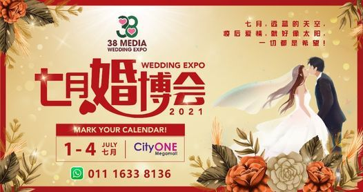 38 Media July Wedding Expo 2021@七月婚博会, 1 July   Event in Kuching   AllEvents.in