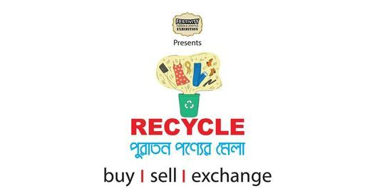 Recycle - পুরাতন পণ্যের মেলা, 19 March | Event in Dhaka | AllEvents.in