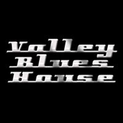 Valley Blues House