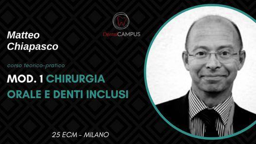 Matteo Chiapasco - Chirurgia Orale Ambulatoriale e Denti Inclusi, 15 April | Event in Assago | AllEvents.in
