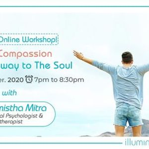 OnsiteOnline Workshop Self-CompassionThe Gateway To The Soul