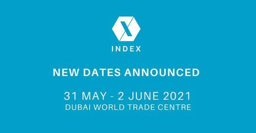 INDEX Dubai 2021, 31 May   Event in Abu Dhabi   AllEvents.in