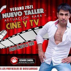 NUEVO TALLER DE ACTUACIN PARA CINE Y TV - VERANO 2021  CUPOS LIMITADOS