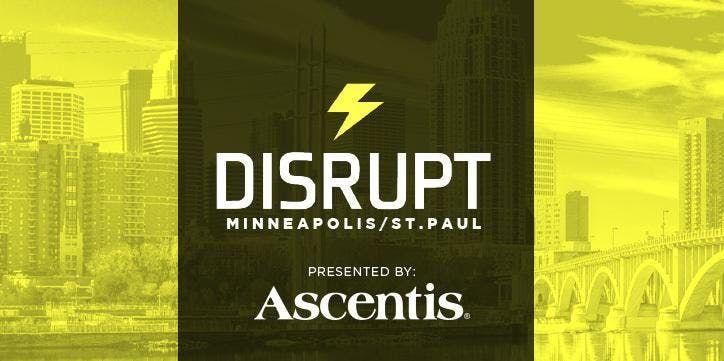 Disrupt Minneapolis/St Paul 3 0