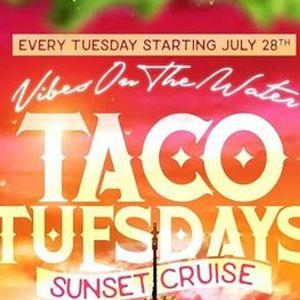 Taco Tuesday Sunset Cruise