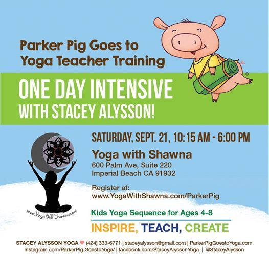 Kids + Family Yoga Training: Parker Pig Goes to Yoga at Yoga