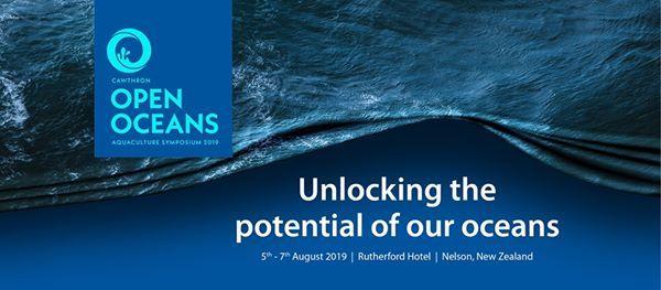 Cawthron Open Oceans Aquaculture Symposium 2019