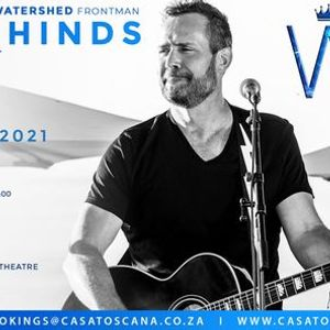 Watershed Solo show of frontman Craig Hinds