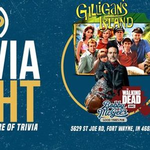 Trivia Night at Bobby McGees at Bobby McGees (Gilligans Island & The Walking Dead)