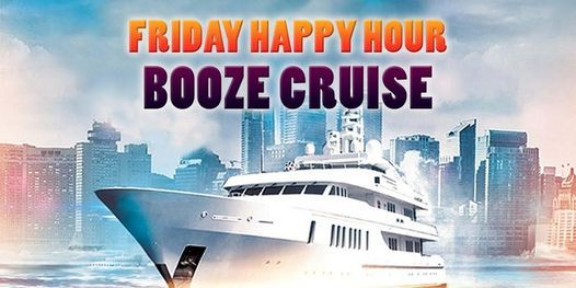 Friday Happy Hour Booze Cruise, 5 July | Event in Chicago | AllEvents.in