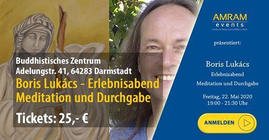 Boris Lukcs - Erlebnisabend Meditation & Durchgabe Darmstadt
