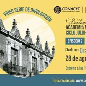Episodio 2 Dilogos desde la Academia Mexicana de la Historia