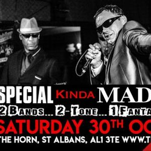 Special Kinda Madness  The Horn St Albans