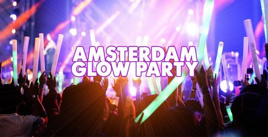 Amsterdam Glow Party, 15 October | Event in Amsterdam | AllEvents.in