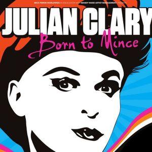 Julian Clary  Born to Mince