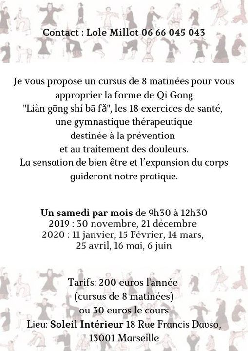 Atelier Qi Gong Lian Gong Shi Ba Fa Soleil Interieur 18 Rue Francis Davso 13001 Marseille November 30 2019 Allevents In