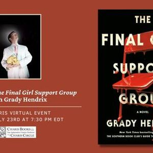 Celebrating The Final Girl Support Group with Grady Hendrix