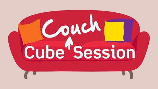 Cube Couch Sessions, 18 December | Online Event | AllEvents.in