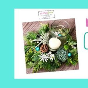 Holiday Table Centrepiece Class