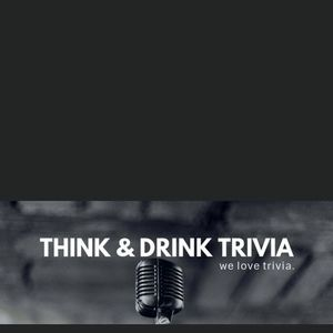 Think & Drink Trivia