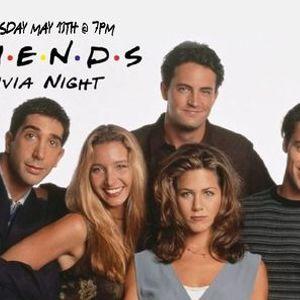 Friends Trivia Night  TBA