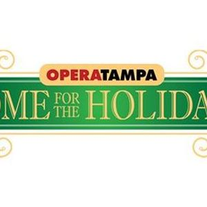 Opera Tampas Home for the Holidays