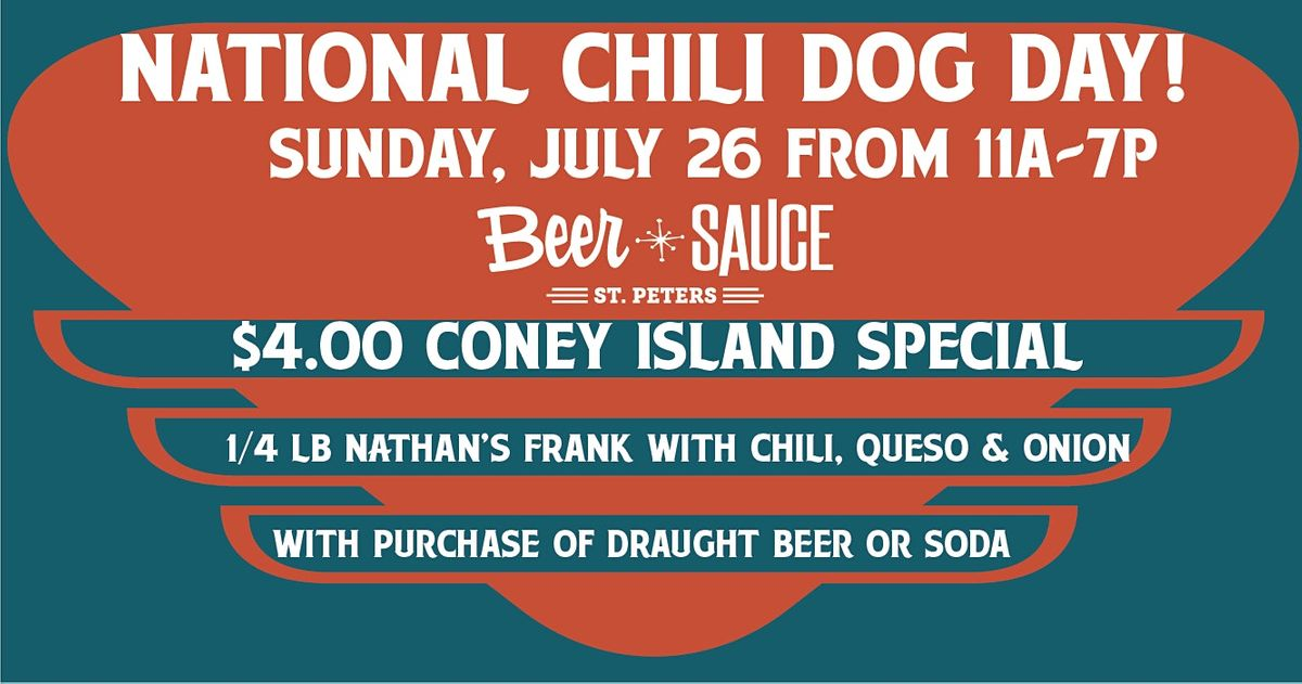 National Chili Dog Day Beer Sauce Shop St Peters July 26 2020 Allevents In
